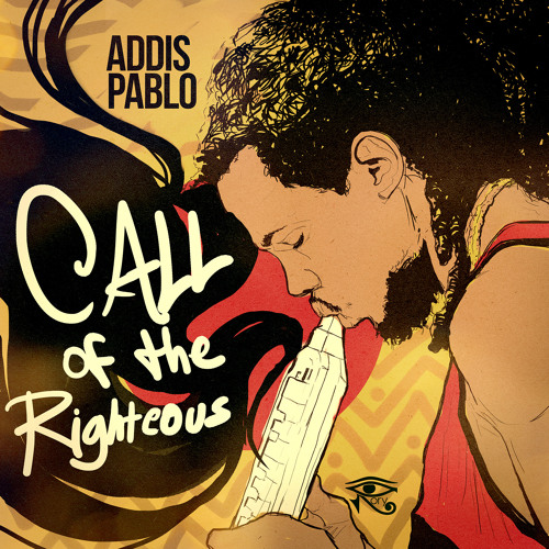 Call of the Righteous - Addis Pablo (Rory StoneLove Records) {Single}