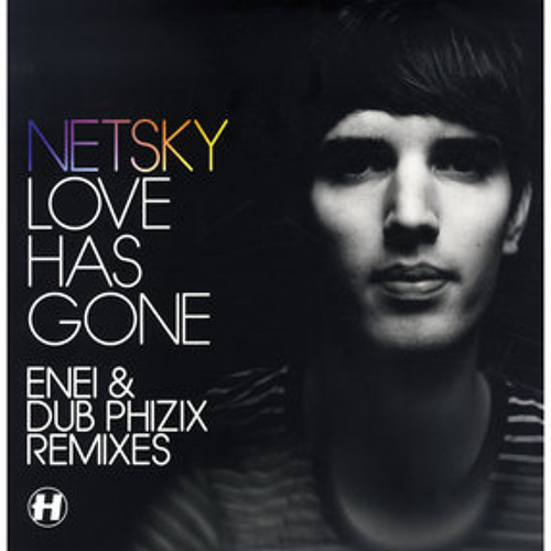 Netsky - Love has Gone [Dub Phizix Remix] - Hospital Records