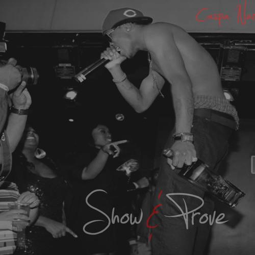 Caspa Narkz - Show & Prove
