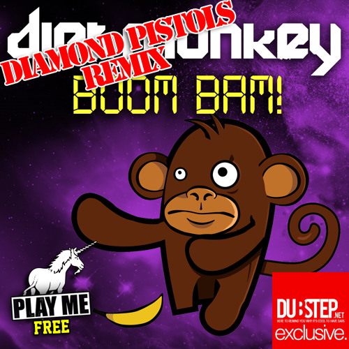 Boom Bam by Dirt Monkey (Diamond Pistols Remix) - Dubstep.NET Exclusive