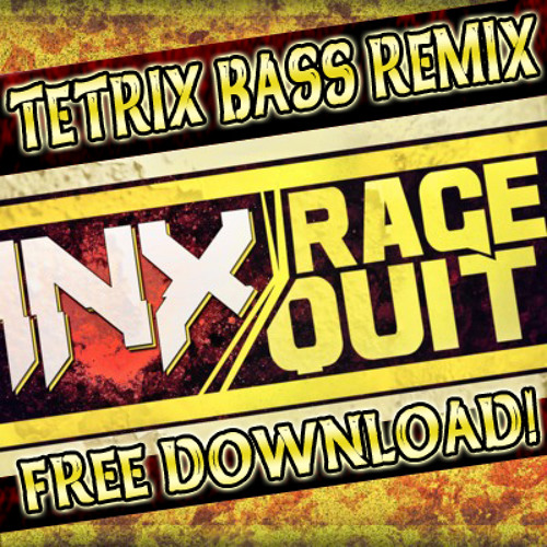INexus - Rage Quit (Tetrix Bass Remix) [FREE DOWNLOAD!]