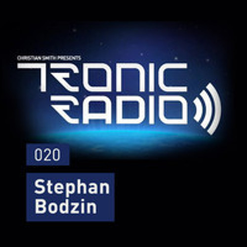 TRONIC Podcast #020 by Stephan Bodzin