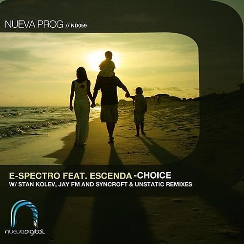 E-Spectro feat. Escenda - Choice (Original Mix)