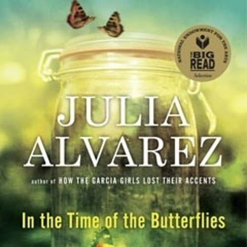 """Webinar with Julia Alvarez """"In the Time of the Butterflies"""""""