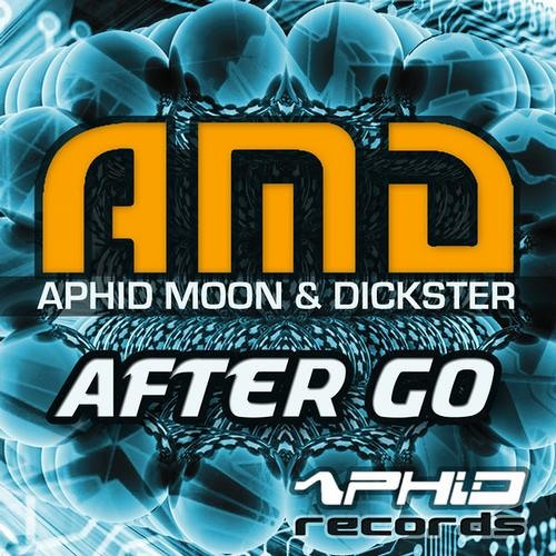 AMD (Aphid Moon & Dickster) - After Go EP [Aphid Records]