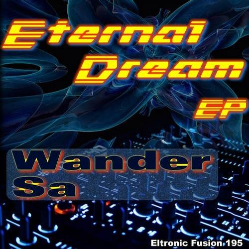 Wander Sá - Eternal Dream / Buy This Track on Beatport