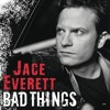 Bad Things - Jace Everett (Cover)