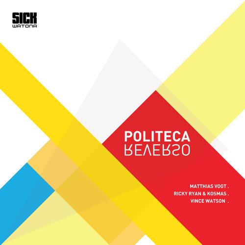 04* Politeca - Reverso (Vince Watson Mix) - SICK WATONA