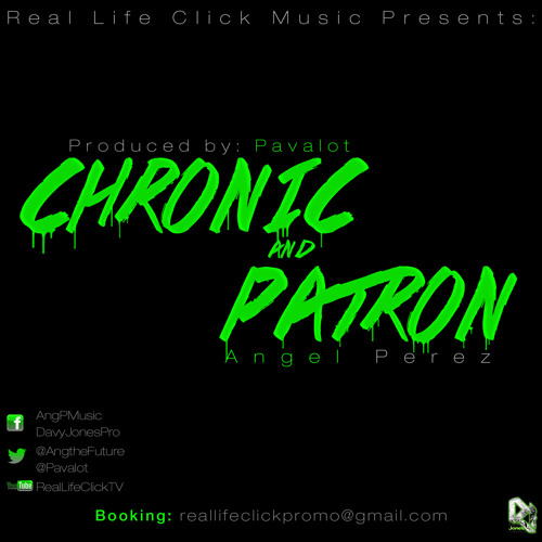 Ang P - Chronic and Patron (Produced by Pavalot) - [Official Video Out Now]