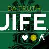 Da TRUTH - J.I.F.E.