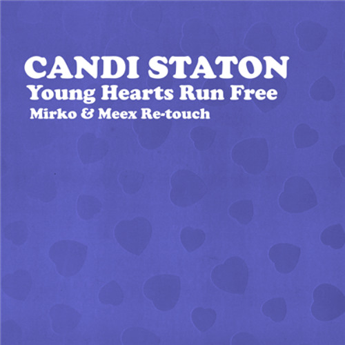 Candi Staton - Young Hearts Run Free (Mirko and Meex Re-touch) Unofficial!