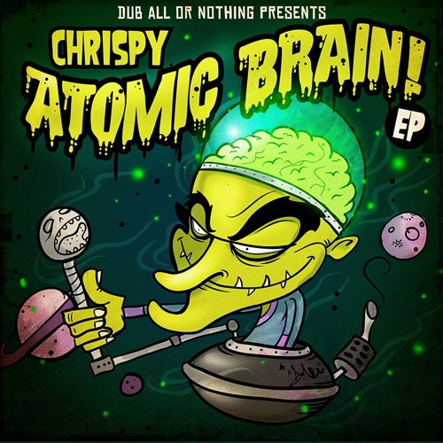 Chrispy - Atomic Brain