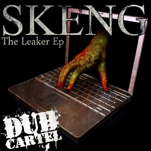 Skeng - The Leaker