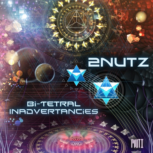 2NUTZ - Bi-Tetral-Inadvertancies Teezer - Out Now - Muti Music