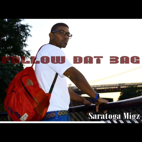 @saratogamigzz #followdatbag KNOW WHAT IM TALKIN BOUT