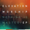 Open Up Our Eyes (Live) - ELEVATION WORSHIP
