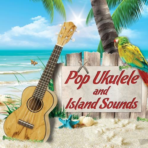 Pop Ukulele and Island Sounds