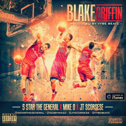 """5 Star The General x Mike O x JT Scorsese """"Blake Griffin"""" (SportsCenter)"""