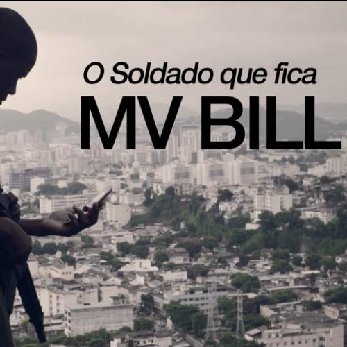 MV Bill - O Soldado Que Fica
