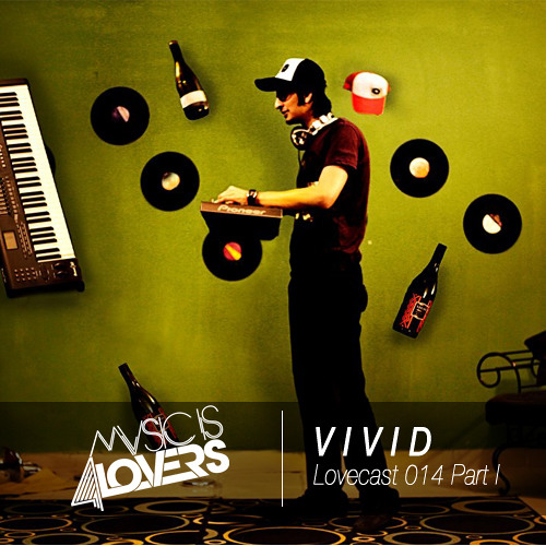 Lovecast Episode 014 - V i v i d Part I [Musicis4Lovers.com]