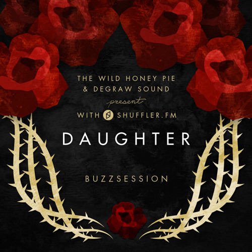 Daughter - Tomorrow (Buzzsession)