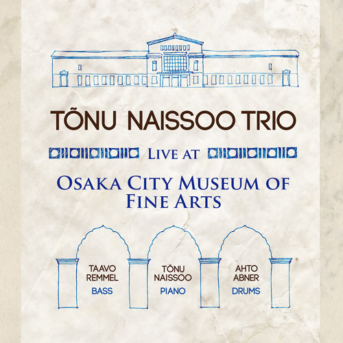 Tonu Naissoo Trio - What a Difference a Day Made