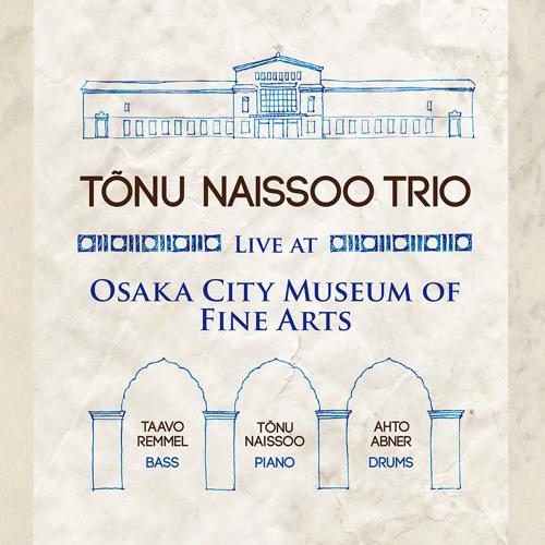 Tonu Naissoo Trio - Moon and Sand