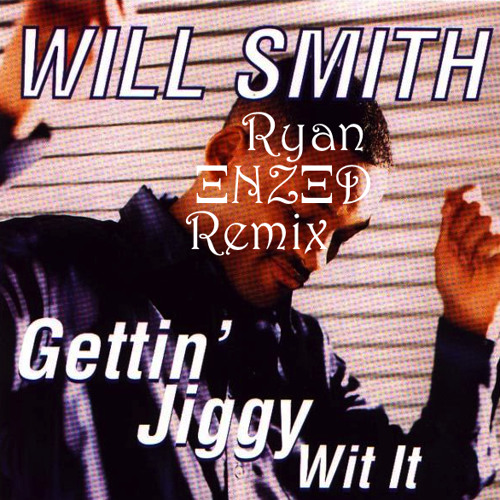 Gettin Jiggy With It (Ryan ΞNZΞD Remix) - Will Smith **FREE DOWNLOAD + BASS PRESET**