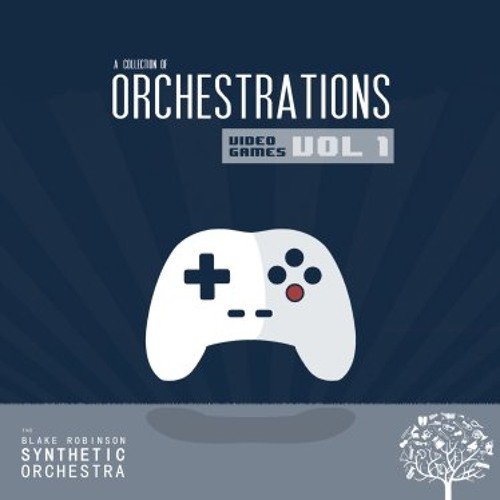 A Collection of Orchestrations : Video Game Orchestrations Vol 1 (Preview)