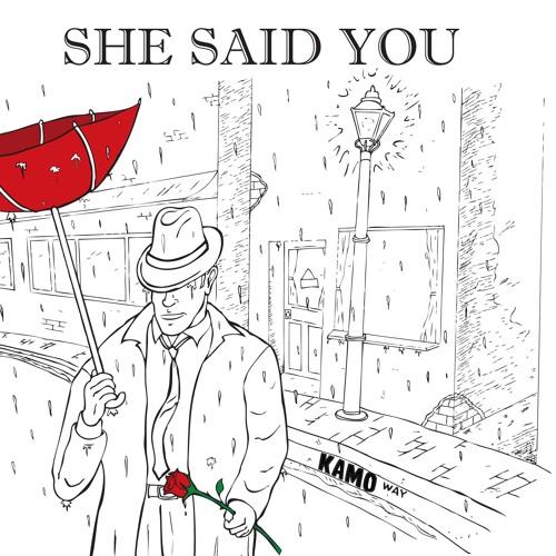 Close My Eyes - She Said You
