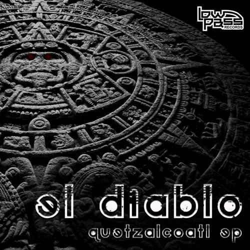 "El Diablo - ""Dance With The Devil"" [Quetzalcoatl EP / Dec. 21st]"