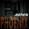 BERKO - THE PHOENIX