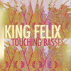 King Felix - Touching Basses - (Original Track) Glitch Hop/Bass Music