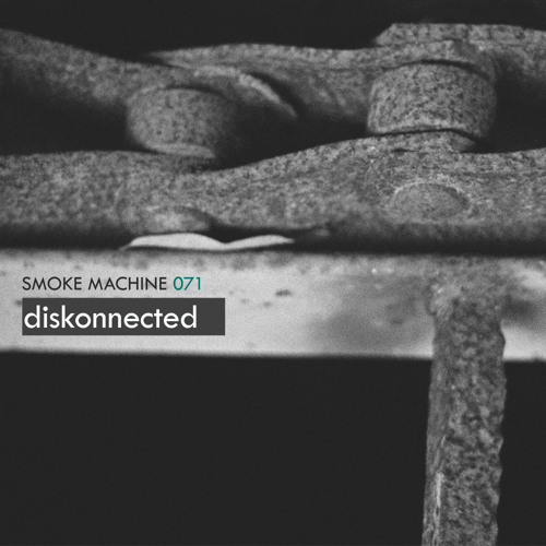 Smoke Machine Podcast 071 diskonnected