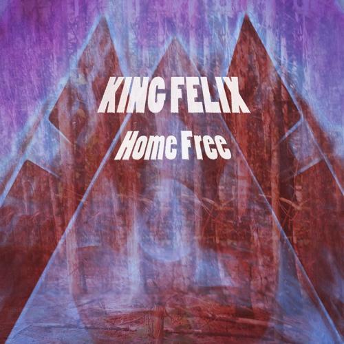 King Felix - Home Free (Original Mix) - Now On BeatPort