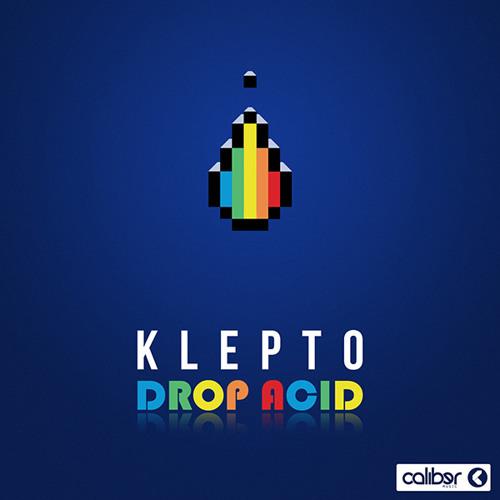 Klepto - Drop Acid