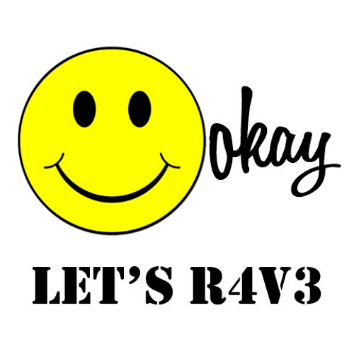 Ookay - Lets R4V3 (Out Soon on KatHaus Records)
