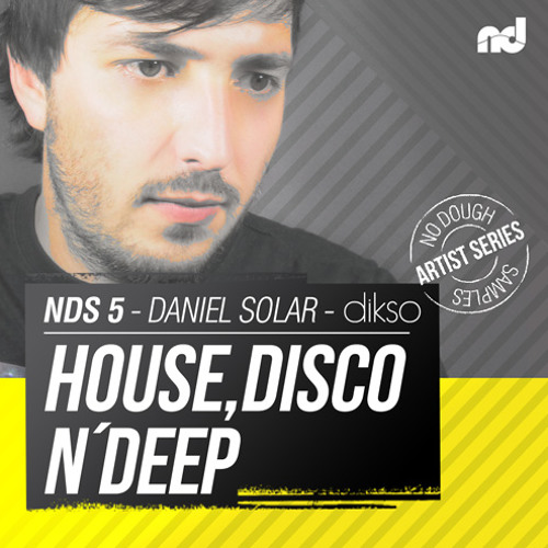 NDS5 - Daniel Solar - House Disco n Deep - Demo Track