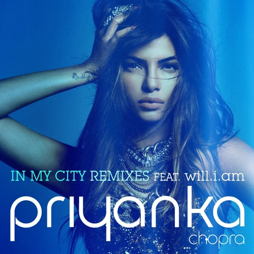 Priyanka Chopra - In My City (Desi Hits! Rishi Rich Remix)