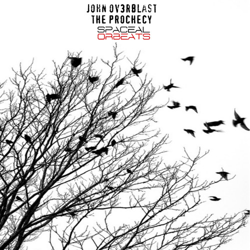John Ov3rblast - The Universe Is In You