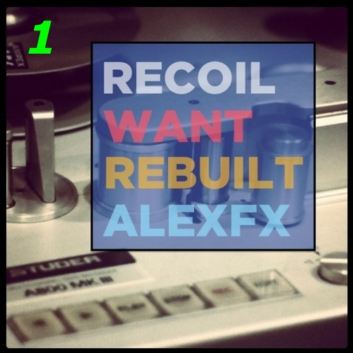 RECOIL : Want : Rebuilt [ Full Version ]