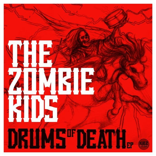 DRUMS OF DEATH - The Zombie Kids