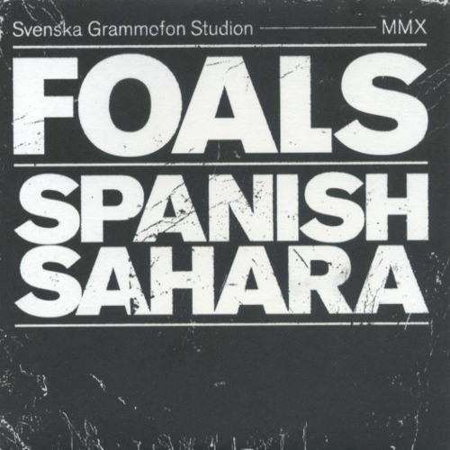 Foals - Spanish Sahara (Isman Loeschner Edit)