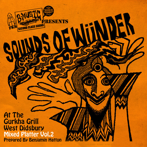 SOUNDS OF WUNDER - MIXED PLATTER VOL.2 (GURKHA GRILL TAKEAWAY MIX)