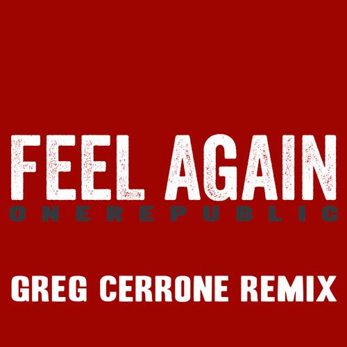 "OneRepublic ""Feel Again"" Greg Cerrone Official Remix (Universal Republic)"