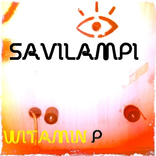 Savilampi - Witamin P (Original Mix)