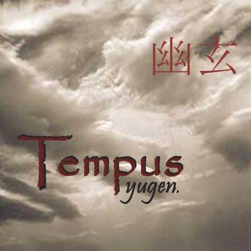 "Tempus - ""Yugen"""