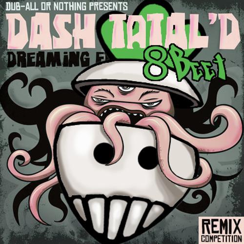 Dash Total'D - Dreaming (8Beet)