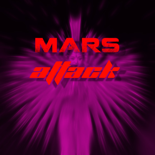 MARS ATTACK (preview)