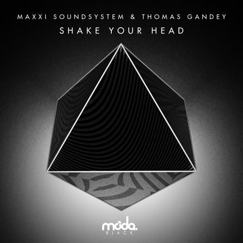 Maxxi Soundsystem & Thomas Gandey - Shake Your Head (Jaymo & Andy George Remix)
